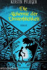 *- Die ALCHEMIE der UNSTERBLICHKEIT - Kerstin PFLIEGER  tb  (2011)