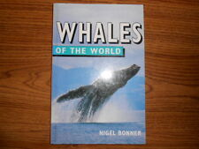 Whales of the World by Nigel Bonner (1998, Paperback)