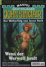 JOHN SINCLAIR CLASSICS Nr. 25 - Wenn der Werwolf heult - Jason Dark - NEU