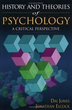 History and Theories of Psychology : A Critical Perspective by Jonathan...