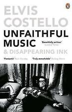 Unfaithful Music and Disappearing Ink by Elvis Costello (Paperback, 2016)