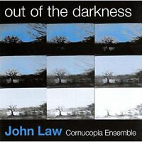 John Law Cornucopia Ensemble - Out of the Darkness [CD]