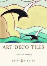Art Deco Tiles by Hans van Lemmen (Paperback, 2012)