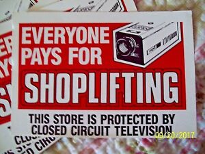 SIGNS -- 'Everyone Pays For Shoplifting'  Heavy Pressed Paper STRONG! 40 @ $2.95