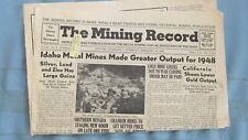New listing 1949 Mining Record-Colorado Uranium Mines-Idaho & Montana Zinc & Copper Mining