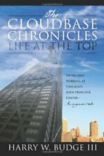 The Cloudbase Chronicles - Life at the Top: Liv, Budge, W.,,,