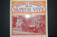 histoire et technique de la vapeur vive JC Porterie