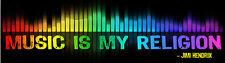 Music Is My Religion - Jimi Hendrix - Bumper Sticker / Decal