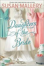 Daughters of the Bride: A Novel by Susan Mallery