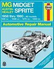 MG Midget & Austin-Healy Sprite 1958-1980 Haynes Repair Manual (2005, Paperback)