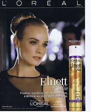 PUBLICITE ADVERTISING 094 2010 L'OREAL Elnett Satin avec Diane Kruger