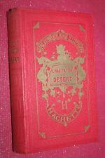 BIBLIOTHEQUE ROSE ILLUSTREE L'HABITAT DU DESERT CPT.MAYNE REID éd HACHETTE 1928