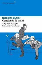 Canciones de Amor a Quemarropa by Nickolas Butler (Paperback)