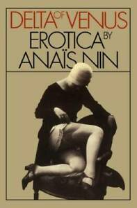 Delta of Venus - Paperback By Anais Nin - VERY GOOD