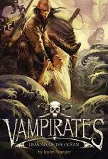 Vampirates: Demons of the Ocean By Justin Somper Hardcover Book #1