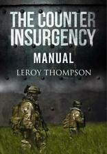 Counter Insurgency Manual, Leroy Thompson, Good Condition Book, ISBN 97818483282