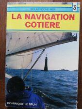 Guide pratique LA NAVIGATION COTIERE LE BRUN SOLARPOCHE MER