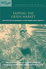NEW Tapping the Green Market by Patricia Shanley