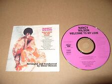 Nancy Wilson - Welcome to My Love cd is 1994 12 tracks Excellent Condition Rare
