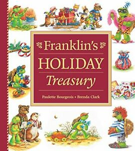 Franklin's Holiday Treasury (Franklin (Kids Can)) by Bourgeois, Paulette Book