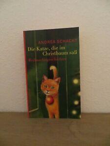 Die Katze, die im Christbaum saß von Andrea Schacht - Weihnachtsgeschichten Buch