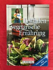 Leitfaden vegetarische Ernährung - Ina Friedrich (NEU)