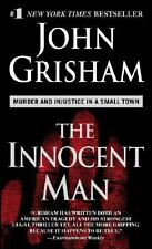 The Innocent Man : Murder and Injustice in a Small Town by John Grisham (2007, P