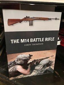 85.   OSPREY WEAPON 37: THE M14 BATTLE RIFLE  (2014) LN    OSPREY PUBLISHING B
