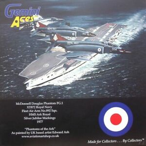 GEMINI ACES McDONNELL F-4 G.1,PHANTOM,XT872,ROYAL NAVY,892 SQN.HMS ARK ROYAL.NEW