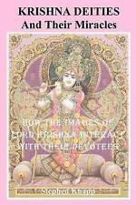 Krishna Deities and Their Miracles: How the Images of Lord Krishna Interact With