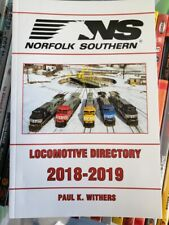 NORFOLK SOUTHERN 2018-2019 LOCOMOTIVE DIRECTORY PAUL K WITHERS