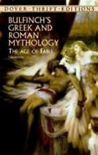 Bulfinch's Greek and Roman Mythology: The Age of Fable (Dover Thrift...  (ExLib)