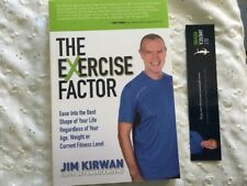 The Exercise Factor: Ease Into the Best Shape of Your Life Regardless of Your Ag