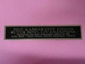 Super Bowl 54 Kansas City Chiefs Nameplate For A Football Display Case 1.5 X 8