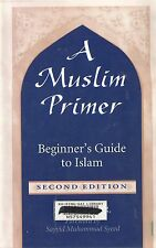 A Muslim Primer: Beginner's Guide to Islam by Ira G. Zepp (pb 2000) ex-library