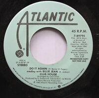 Soul Promo 45 Club House - Do It Again / Do It Again On Atlantic