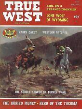 TRUE WEST-TRUE STORIES OF THE OLD WEST-MAGAZINE-JUNE 1974-COWBOYS-HARRY CAREY