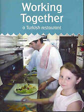 Working Together: A Turkish Restaurant by Rita Faelli (Paperback, 2006)
