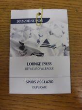 BIGLIETTO 20/09/2012: Tottenham Hotspur v LAZIO [duplicato Lounge PASS]. grazie fo