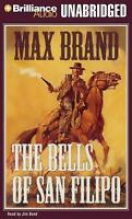 The Bells of San Filipo by Max Brand 2009, 7 CD's, Unabridged AudioBook