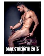 Bare Strength Michael Stokes Calendar 2016 Nude Male Photography - NEW & Sealed
