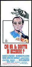 CHI HA IL DIRITTO DI UCCIDERE LOCANDINA CINEMA AZNAVOUR 1971 PLAYBILL POSTER