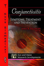 Conjunctivitis (Eye and Vision Research Developments) by Anna R Sallinger Ed.