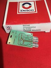 12020004 DELCO CIRCUIT MODULE          (LOC-GMCC)