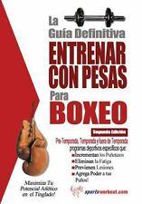 La Gu�a Definitiva - Entrenar con Pesas para Boxeo by Rob Price (2013,...
