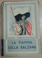 LA FIAMMA DI BALZANA - YAMBO - SALANI - 1938 - M