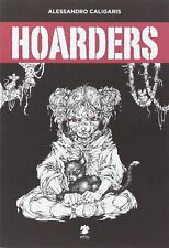 HOARDERS Alessandro Caligaris fumetto graphic novel street art writer BOOK