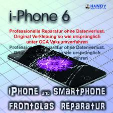 iPhone 6 Display Glas Frontglas Reparatur 1 Jahr Garantie ✔️ OCA