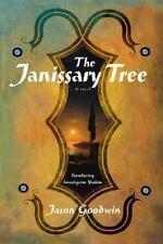 NEW - The Janissary Tree: A Novel (Investigator Yashim) by Goodwin, Jason