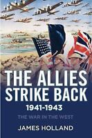 The Allies Strike Back, 1941-1943 [The War in the West]